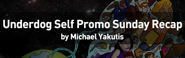 Self Promo Sunday Recap Michael Yakutis